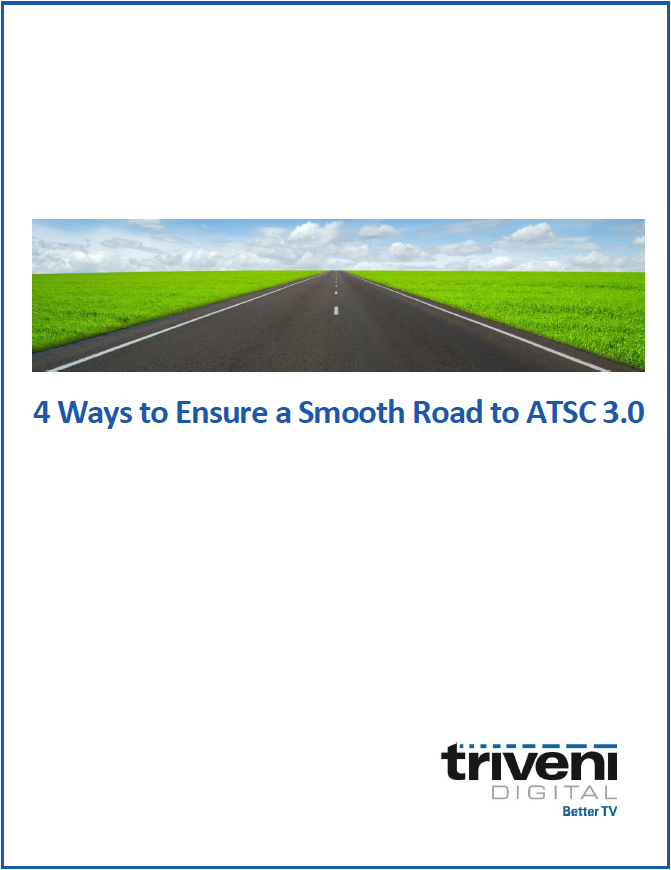 4 Ways to Ensure a Smooth Road to ATSC 3.0