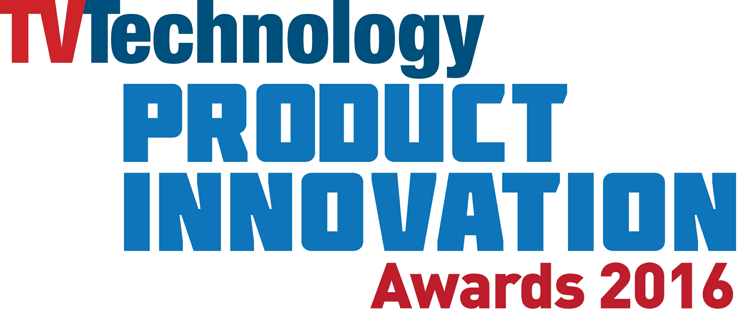 TV Technology 2016 Product Innovation Awards